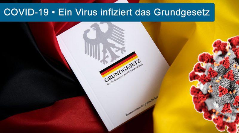 COVID-19: Virus infiziert Grundgesetz